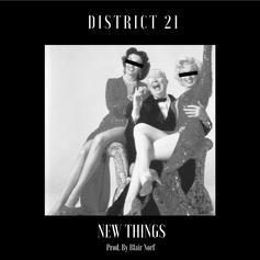 District 21 - New Things