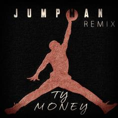 Ty Money - Jumpman (Remix)