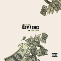 Zoey Dollaz - Blow A Check (Remix) Feat. Slim Jxmmi