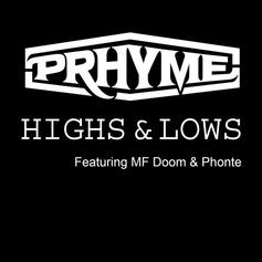 PRhyme - Highs & Lows Feat. MF Doom & Phonte