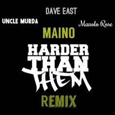Maino - Harder Than (Remix) Feat. Uncle Murda, Dave East & Manolo Rose