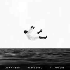 A$AP Ferg - New Level Feat. Future (Prod. By Honorable C.N.O.T.E)