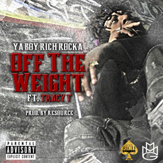Rich Rocka - Off The Weight Feat. Tracy T