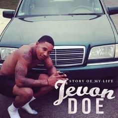 Jevon Doe - Story Of My Life