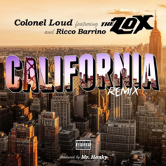 Colonel Loud - California (Remix) Feat. The Lox & Rico Barrino