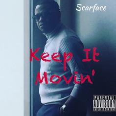 Scarface - Keep It Movin' Feat. Avant