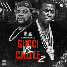 C-Note Vs. Gucci 2