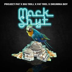 Project Pat - Mack Shyt Feat. Big Trill & FAT TREL