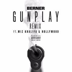 Berner - Gunplay (Remix) Feat. Wiz Khalifa & Hollywood