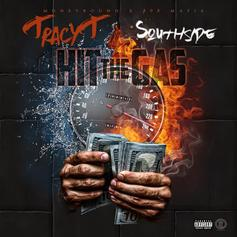 Tracy T - Hit The Gas (Prod. By Southside)