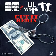 OT Genesis - Cut It (Remix) Feat. Lil Wayne & T.I.