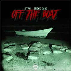 SYPH - Off The Boat Feat. Smoke Dawg