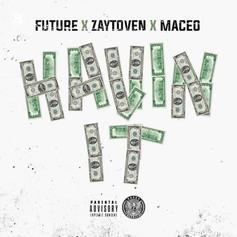 Future & Maceo - Havin It (Prod. By Toyko Vanity)