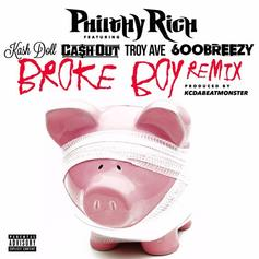 Philthy Rich - Broke Boy (Remix) Feat. Kash Doll, Ca$h Out, Troy Ave & 600Breezy