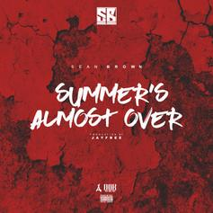 Sean Brown - Summer's Almost Over