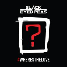 Black Eyed Peas - #WHERESTHELOVE Feat. The World