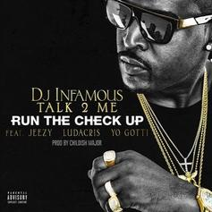 DJ Infamous - Run The Check Up Feat. Jeezy, Ludacris & Yo Gotti (Prod. By Childish Major)