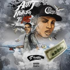 G Herbo - Ain't Nothing To Me