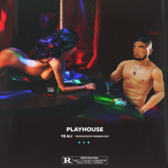 Ye Ali - Playhouse