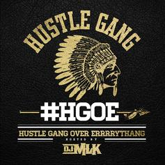 Hustle Gang - H.G.O.E. (Hustle Gang Over Errrrythang)