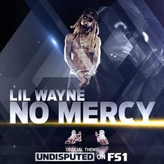 Lil Wayne - No Mercy (Full Version)