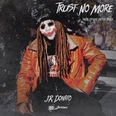 JR Donato - Trust No More