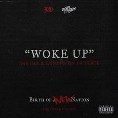 Dae Dae & London On Da Track - Woke Up