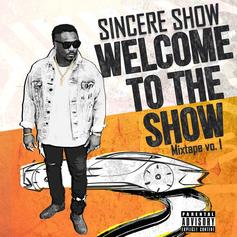 Sincere Show - Welcome To The Show