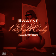 Lil Wayne - 1 Night Only (Mastered) (Prod. By StreetRunner)