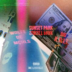 Wolfe De Mchls - Sunset Park Feat. Big K.R.I.T.