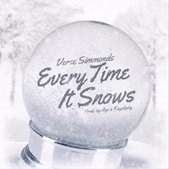 Verse Simmonds - Every Time It Snows