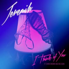 Jeremih - I Think Of You Feat. Chris Brown & Big Sean
