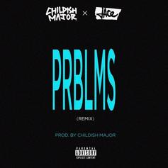6LACK - PRBLMS (Remix)  Feat. Childish Major & Jace