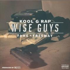 Kool G Rap - Wise Guys Feat. Fame & Freeway (Prod. By MoSS)