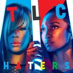 TLC - Haters