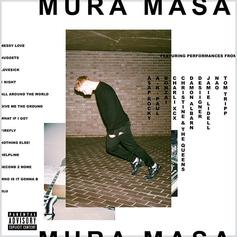 Mura Masa - All Around The World Feat. Desiigner