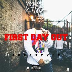 Young Lito - First Day Out Freestyle