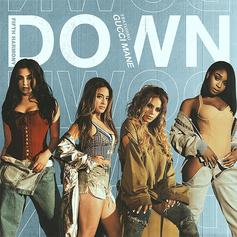 Fifth Harmony - Down Feat. Gucci Mane