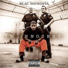 Blac Youngsta - I'm Innocent