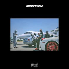 Meek Mill - Meekend Music II