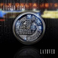 Jagged Edge - Layover [Album Stream]