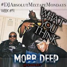Mobb Deep - What You Think