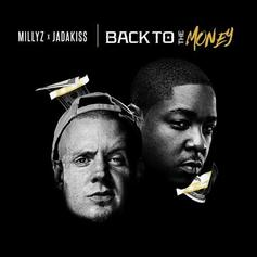 Millyz - Back To The Money Feat. Jadakiss