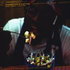 "Wasiu Returns With ""Cigarettes & Poutine"""