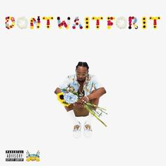 "Rob $tone's Debut Album ""Don't Wait For It"" Has Arrived"