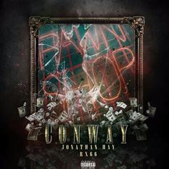 "Conway & Jonathan Hay Link Up On ""Pawn Shop"""