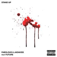 "Fabolous & Jadakiss Recruit Future For New Single ""Stand Up"""