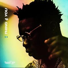 "Tunji Ige Returns With New Song ""Thing 4 You"""