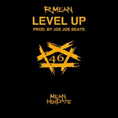 "R-Mean Brings The Streets Through On ""Level Up"""