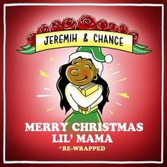 "Listen To Chance The Rapper & Jeremih's ""Merry Christmas Lil' Mama: Re-Wrapped"""